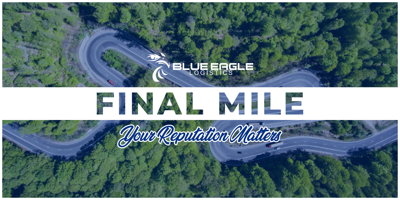 Picture of highway system with Final Mile: Your Reputation Matters